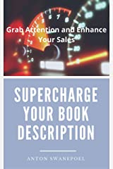 Supercharge Your Book Description: Grab Attention and Enhance Your Sales (Writing Tips 2) Kindle Edition