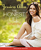 The Honest Life (Enhanced Edition): Living Naturally and True to You