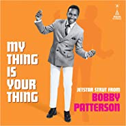 My Thing Is Your Thing - Jetstar Strut From Bobby Patterson (White VINYL)