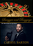 Swagger and Baggage: The Brothers of Chi-Town