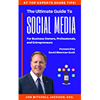 The Ultimate Guide to Social Media For Business Owners, Professionals, and Entrepreneurs (English Edition)