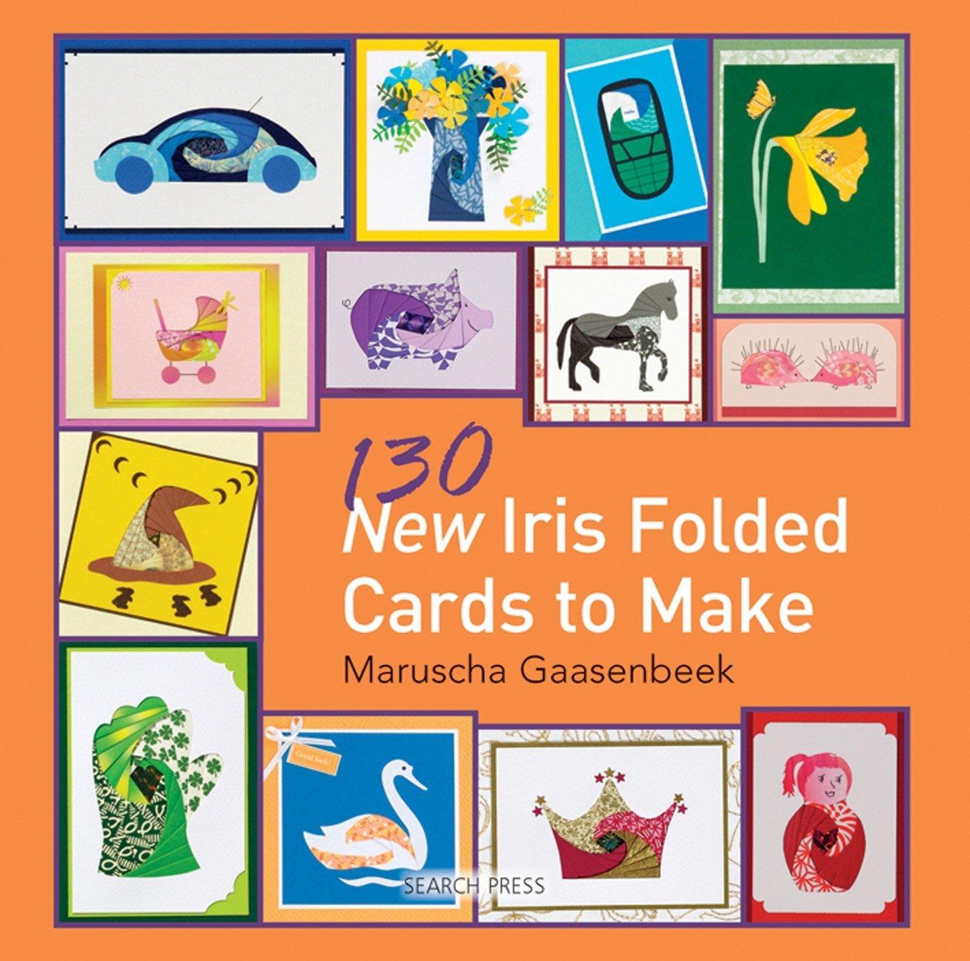 130 new iris folded cards to make maruscha gaasenbeek