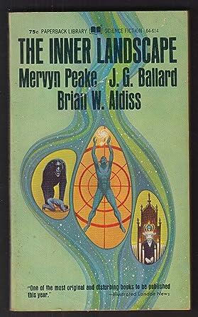 The Inner Landscape Mervyn Peake J G Ballard Brian W Aldiss 1st Pb