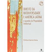 Direito Da Biodiversidade E America Latina - A Questao Da Propriedade