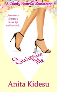 Surprise Me (A Candy Hearts Romance)
