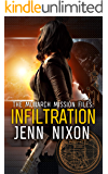 The Monarch Mission Files: Infiltration
