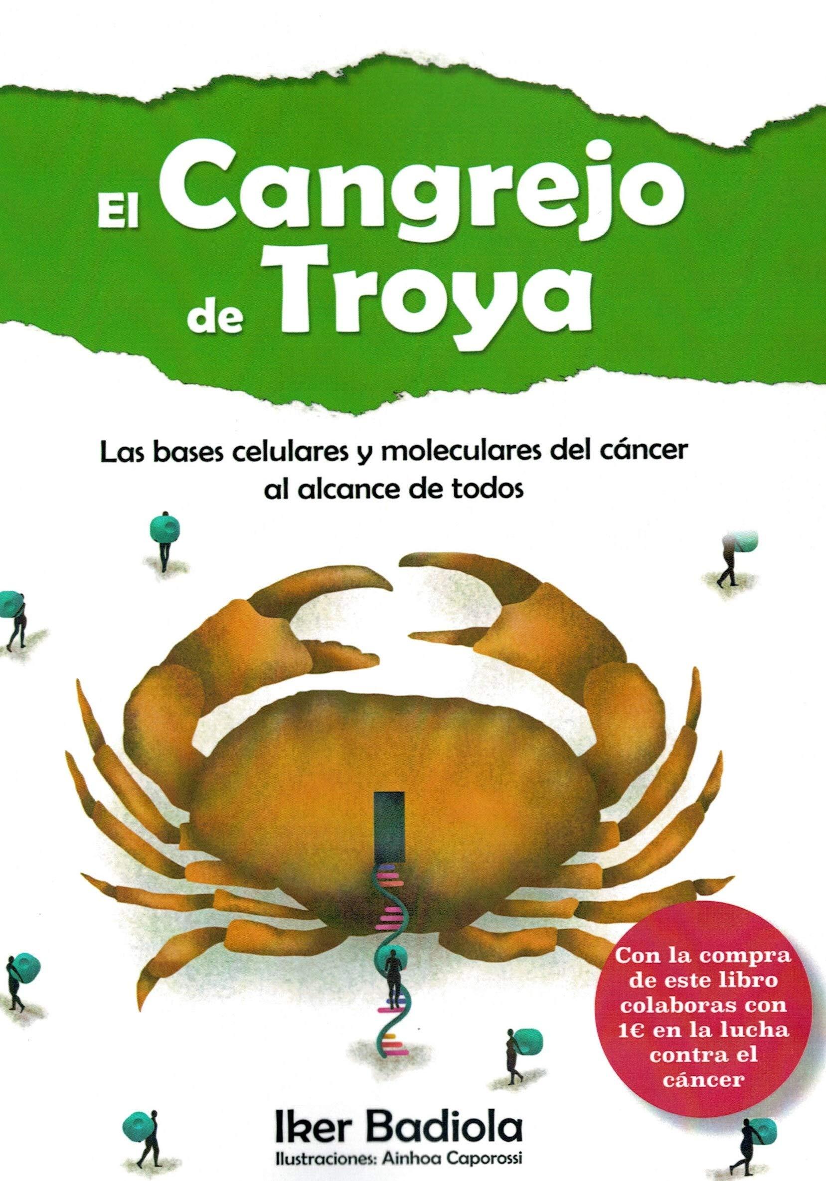 El cangrejo de Troya: Amazon.es: Badiola Etxaburu, Iker ...