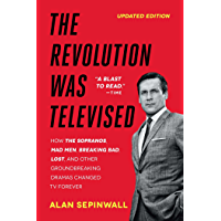The Revolution Was Televised: The Cops, Crooks, Slingers, and Slayers Who Change (English Edition)