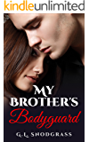 My Brother's Bodyguard (Hometown Heros Book 1) (English Edition)