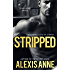 Stripped (The Tease Series)