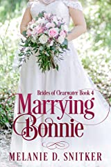 Marrying Bonnie (Brides of Clearwater Book 4) Kindle Edition
