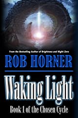 Waking Light: Book 1 of The Chosen Cycle Kindle Edition