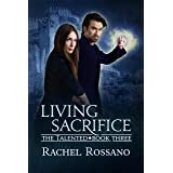 Living Sacrifice (The Talented Book 3)