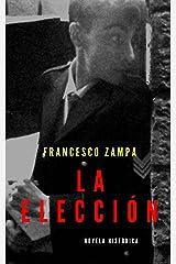 La elección (Spanish Edition) Kindle Edition