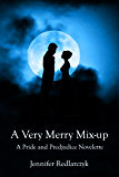 A Very Merry Mix-up: A Pride and Prejudice Novelette