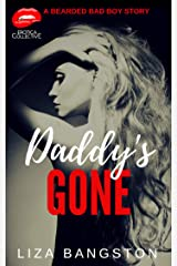 Daddy's Gone: A Bearded Bad Boy Short Story Kindle Edition