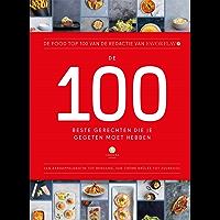 De 100 beste gerechten die je gegeten moet hebben: De food top 100 van de redactie van FavorFlav