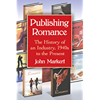 Publishing Romance: The History of an Industry, 1940s