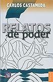 Relatos De Poder/ Tales of Power