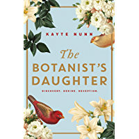 The Botanist's Daughter: The most gripping and heartwrenching historical novel to read in the garden this summer