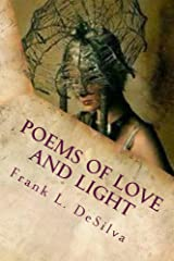 Poems of Love and Light: Fire and Flood Kindle Edition