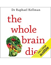 The Whole Brain Diet: The Microbiome Solution to Heal Depression, Anxiety, and Mental Fog Without Prescription Drugs