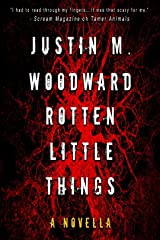 Rotten Little Things (Tamer Animals Book 2) Kindle Edition