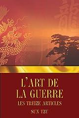 L'Art de la guerre - Les Treize articles (French Edition) eBook Kindle