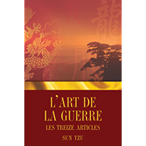 L'Art de la guerre - Les Treize articles (French Edition)