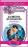 La regina di ghiaccio (Italian Edition)