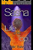 Sasha: Life at the Top (Dreams Book 3)