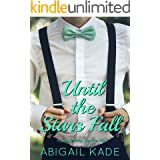 Until the Stars Fall (Just the Way You Are Book 1)