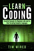 Learn Coding: Essential Concepts For Beginners