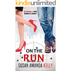 On the Run (Lethal in Love Book 1)