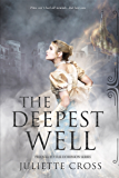 The Deepest Well (Dominion Book 1)