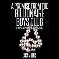 A Promise from the Billionaire Boys Club (Billionaire Romance Series Book 14)