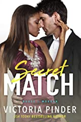 Secret Match (The House of Morgan Book 11) Kindle Edition