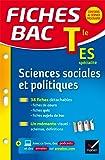 Fiches bac Sciences sociales et politiques Tle ES: fiches de révision - Terminale ES