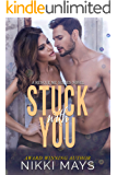 Stuck with You (A Rescue Me Series Novel Book 3)