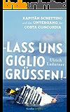»Lass uns Giglio grüßen!« (Kindle Single)