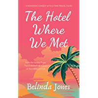 The Hotel Where We Met: A Romantic Comedy With a Time Travel Twist (English Edition)
