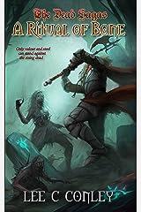 A Ritual of Bone (The Dead Sagas Book 1) Kindle Edition
