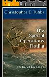 The Special Operations Flotilla: The Dorset Boy Book 2