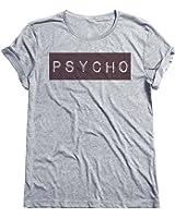 Psycho Mens & Ladies Herren / Damen Fashion Slogan Unisex Fit T-Shirt