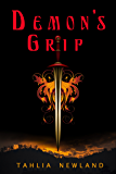 Demon's Grip: (Diamond Peak Book 3)