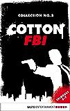 Cotton FBI Collection No. 2: Episodes 5-7 (Cotton FBI: NYC Crime Series Collection)