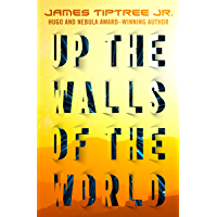 Up the Walls of the World book cover