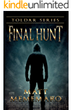 Final Hunt (Toldar Series Book 4)