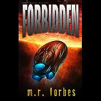 Forbidden (Forgotten Space Book 3)