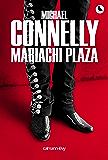 Mariachi Plaza (Cal-Lévy- R. Pépin)